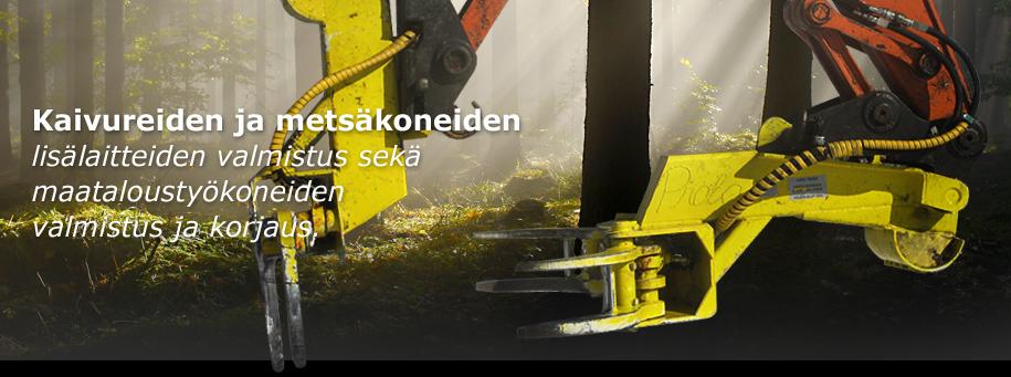 Kaivureiden ja metsäkoneiden lisälaitteiden valmistus